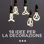 10 idee per la decorazione da copiare al più presto
