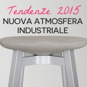 Tendenze 2015: Nuova Atmosfera Industriale
