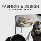 Moda & Design : Stesse influenze
